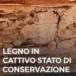 Phase Italia - Soluzioni per il restauro - Trattamento del legno in cattivo stato di conservazione - dettaglio
